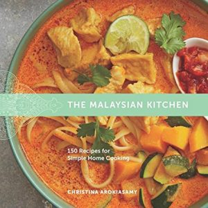 150 Recipes From The Malaysian Kitchen